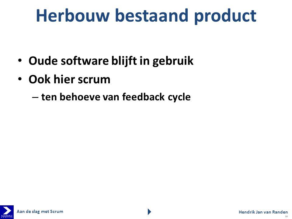 Herbouw bestaand product
