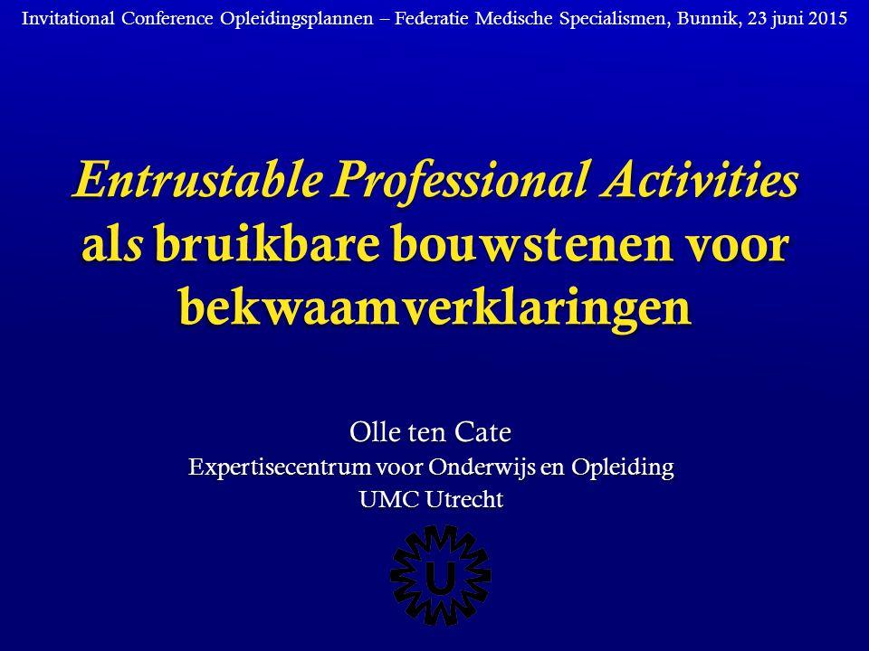 Olle ten Cate Expertisecentrum voor Onderwijs en Opleiding UMC Utrecht