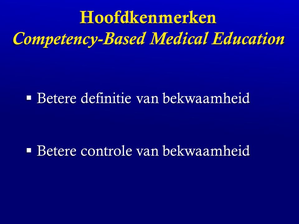 Hoofdkenmerken Competency-Based Medical Education