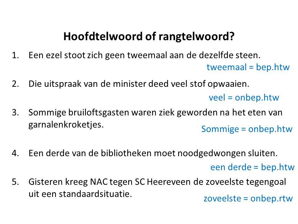 Hoofdtelwoord of rangtelwoord