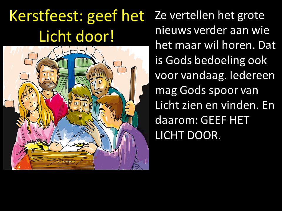 Kerstfeest: geef het Licht door!