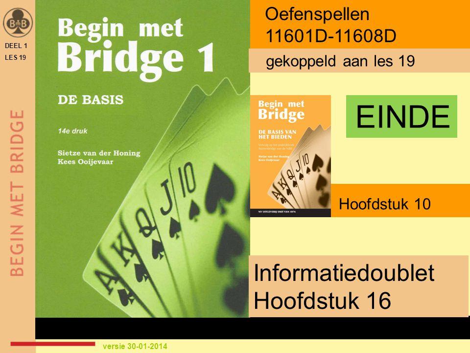Hoofdstuk 10 Informatiedoublet Hoofdstuk 16 Oefenspellen 11601D-11608D