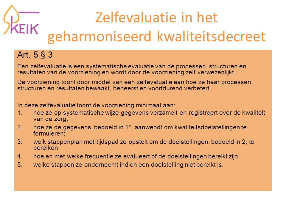 Zelfevaluatie in het geharmoniseerd kwaliteitsdecreet