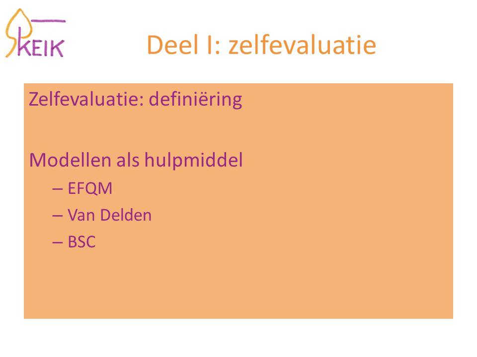 Deel I: zelfevaluatie Zelfevaluatie: definiëring
