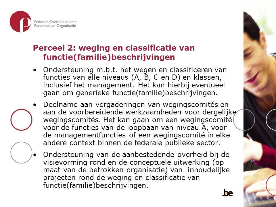 Perceel 2: weging en classificatie van functie(familie)beschrijvingen