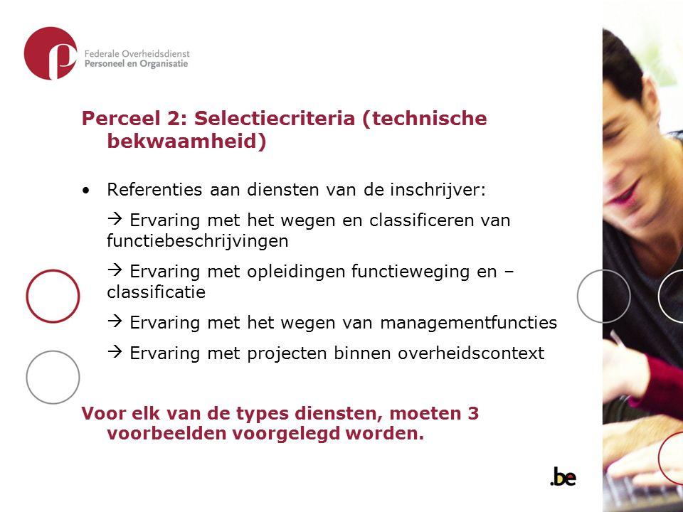 Perceel 2: Selectiecriteria (technische bekwaamheid)