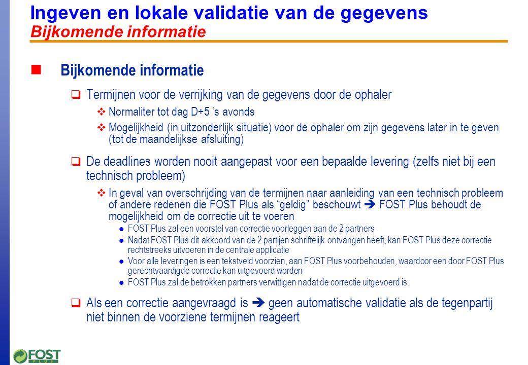 Ingeven en lokale validatie van de gegevens Voorstelling van de voornaamste speciale gevallen