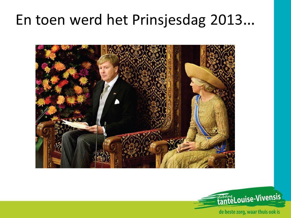 En toen werd het Prinsjesdag 2013…