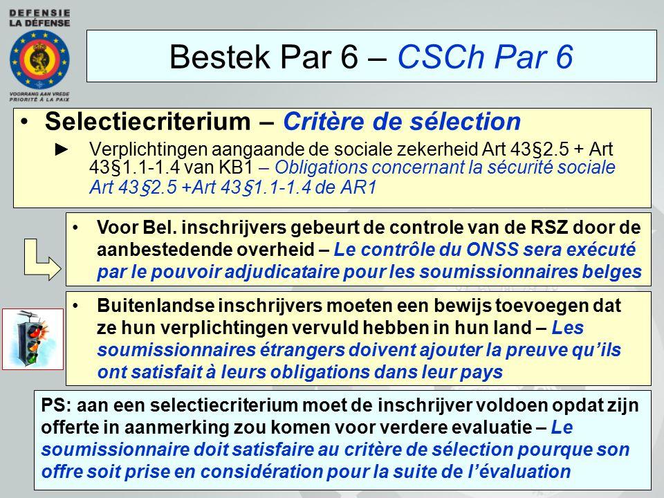 Bestek Par 6 – CSCh Par 6 Selectiecriterium – Critère de sélection