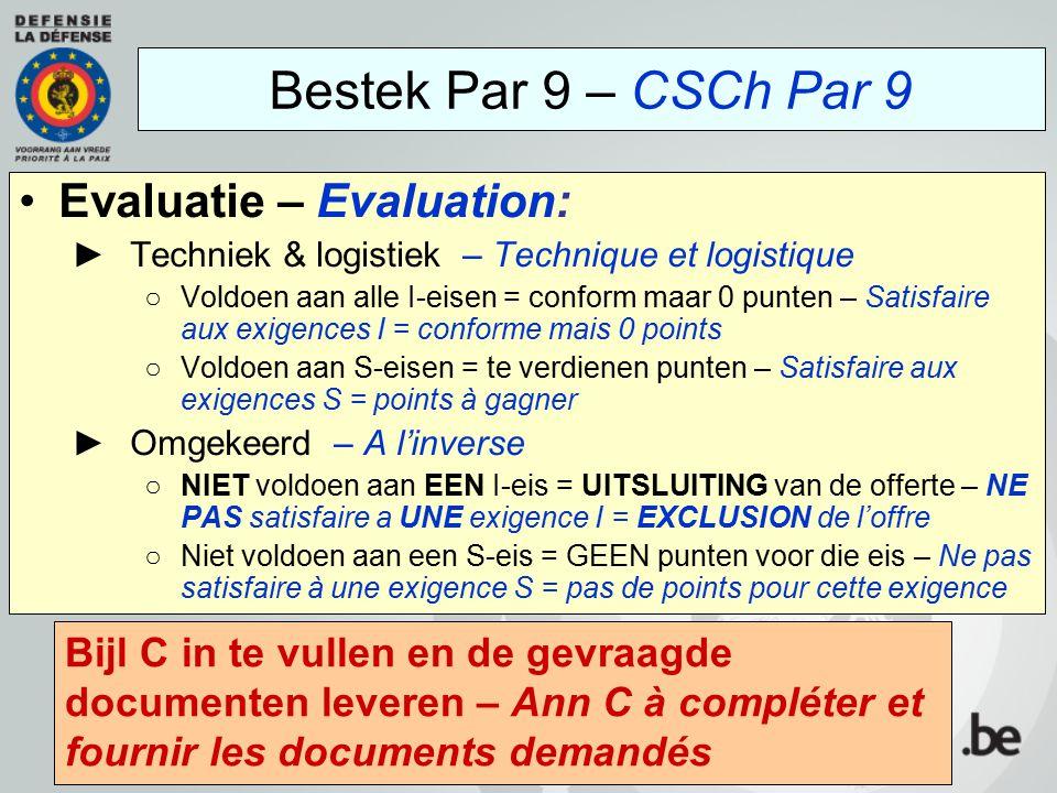 Bestek Par 9 – CSCh Par 9 Evaluatie – Evaluation: