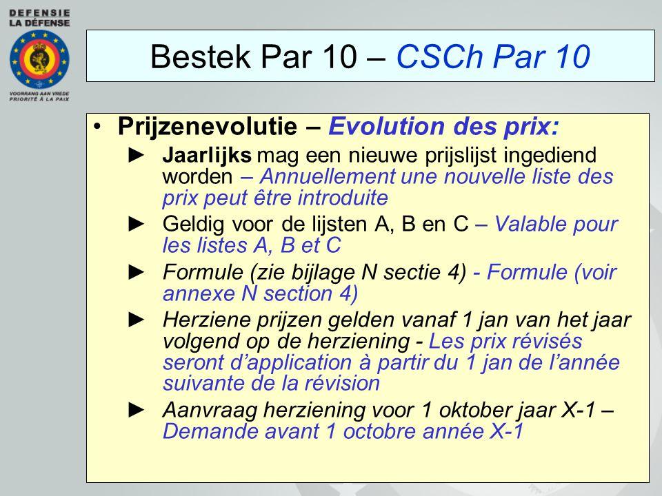 Bestek Par 10 – CSCh Par 10 Prijzenevolutie – Evolution des prix: