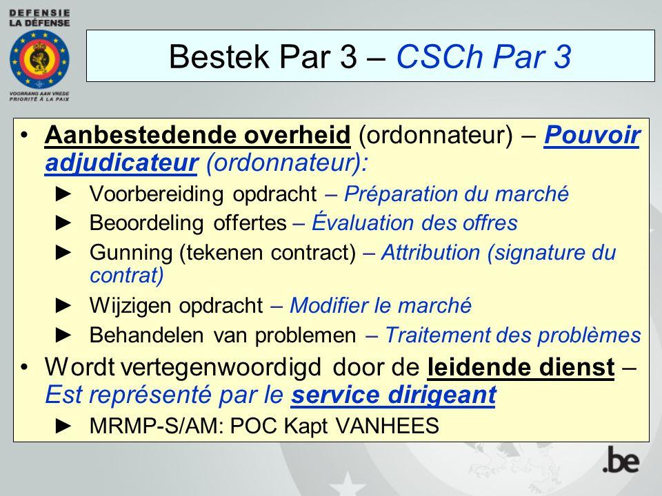 Bestek Par 3 – CSCh Par 3 Aanbestedende overheid (ordonnateur) – Pouvoir adjudicateur (ordonnateur):