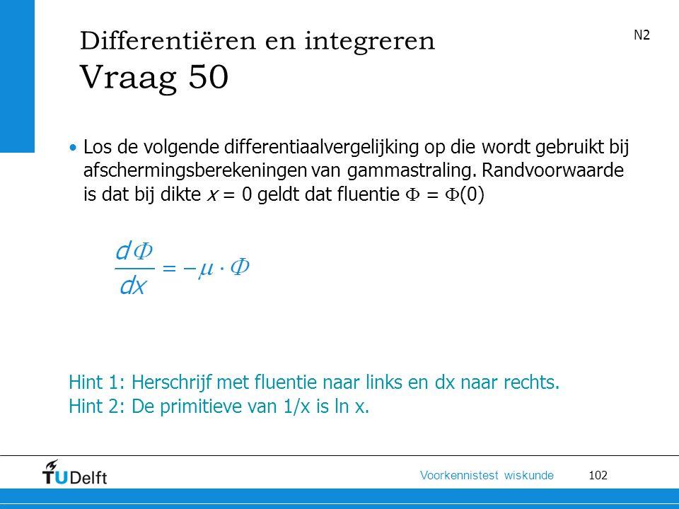 Vraag 50 Differentiëren en integreren