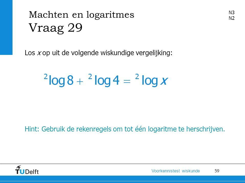 Machten en logaritmes Vraag 29