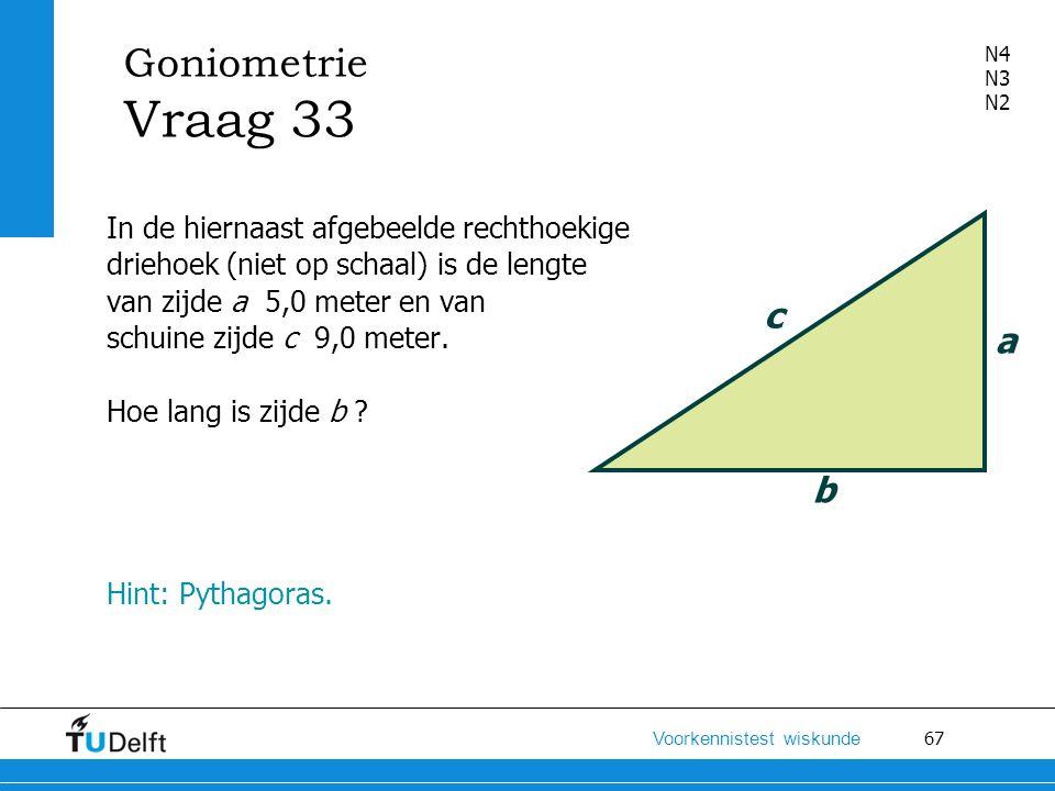 Goniometrie Vraag 33 N4. N3. N2.