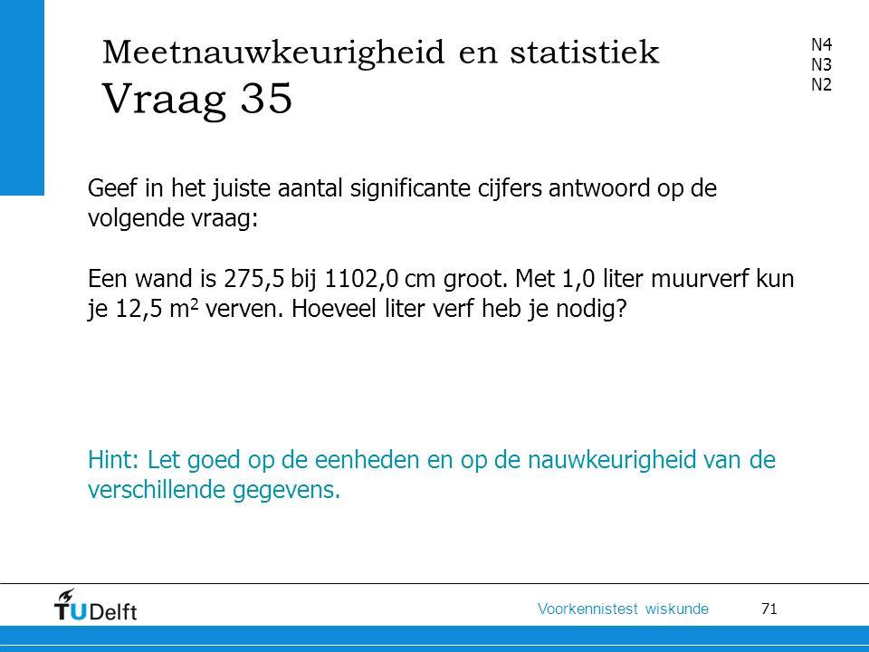 Meetnauwkeurigheid en statistiek Vraag 35
