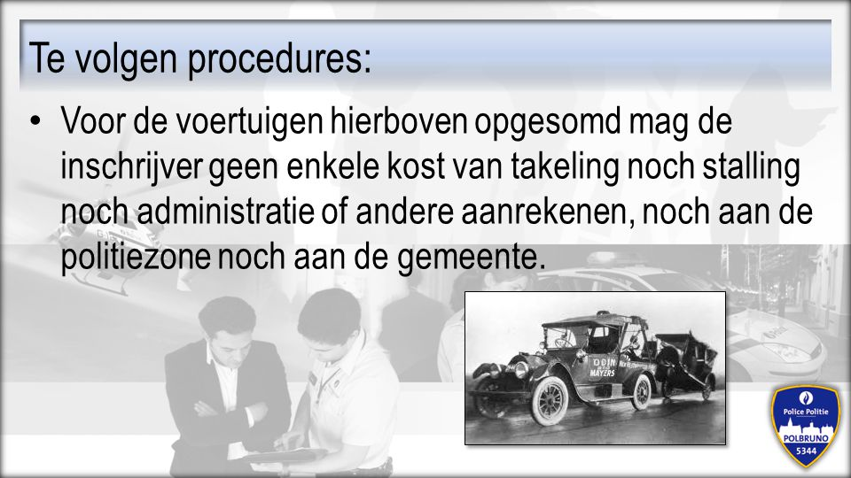Te volgen procedures: