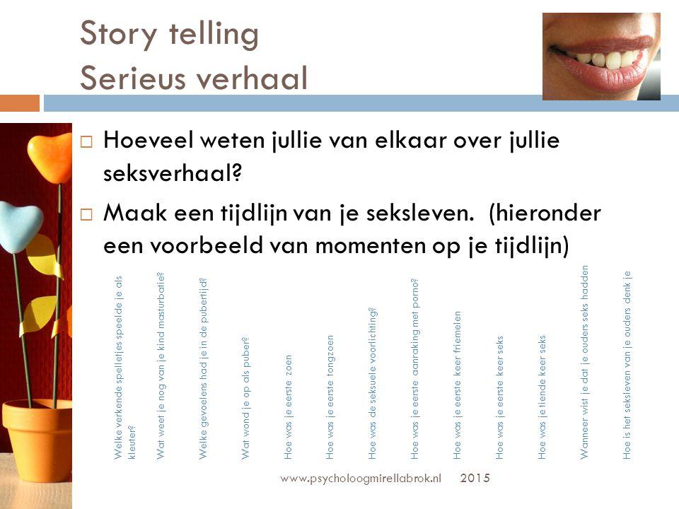 Story telling Serieus verhaal