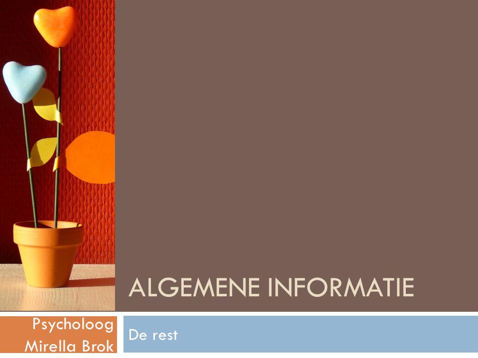 Algemene informatie Psycholoog Mirella Brok De rest