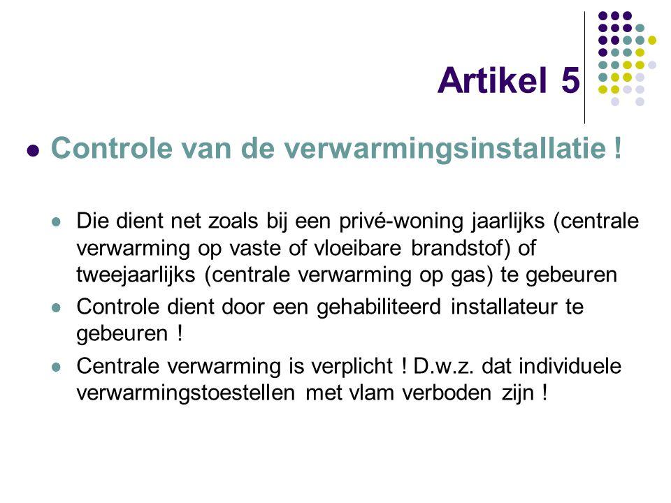 Artikel 5 Controle van de verwarmingsinstallatie !