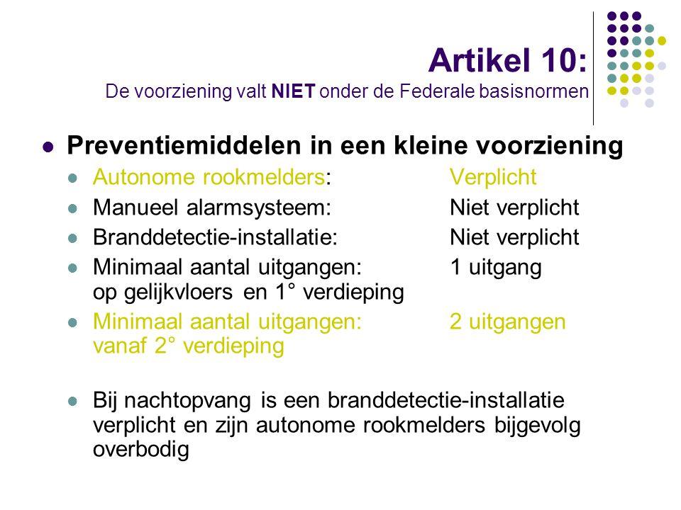 Artikel 10: De voorziening valt NIET onder de Federale basisnormen