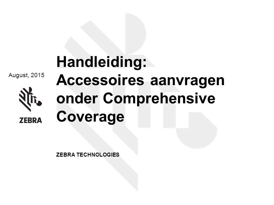 Handleiding: Accessoires aanvragen onder Comprehensive Coverage
