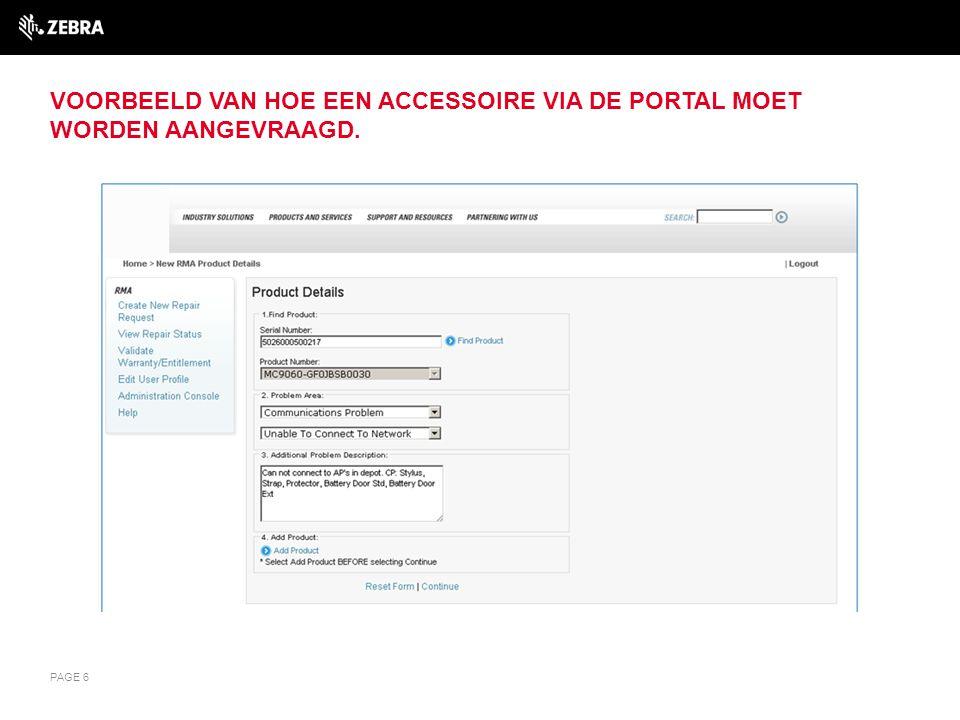 Voorbeeld van hoe een accessoire via de Portal moet worden aangevraagd.