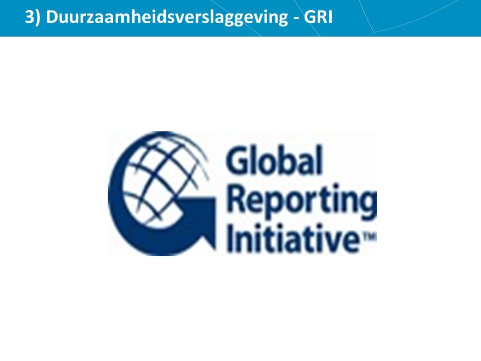 3) Duurzaamheidsverslaggeving - GRI