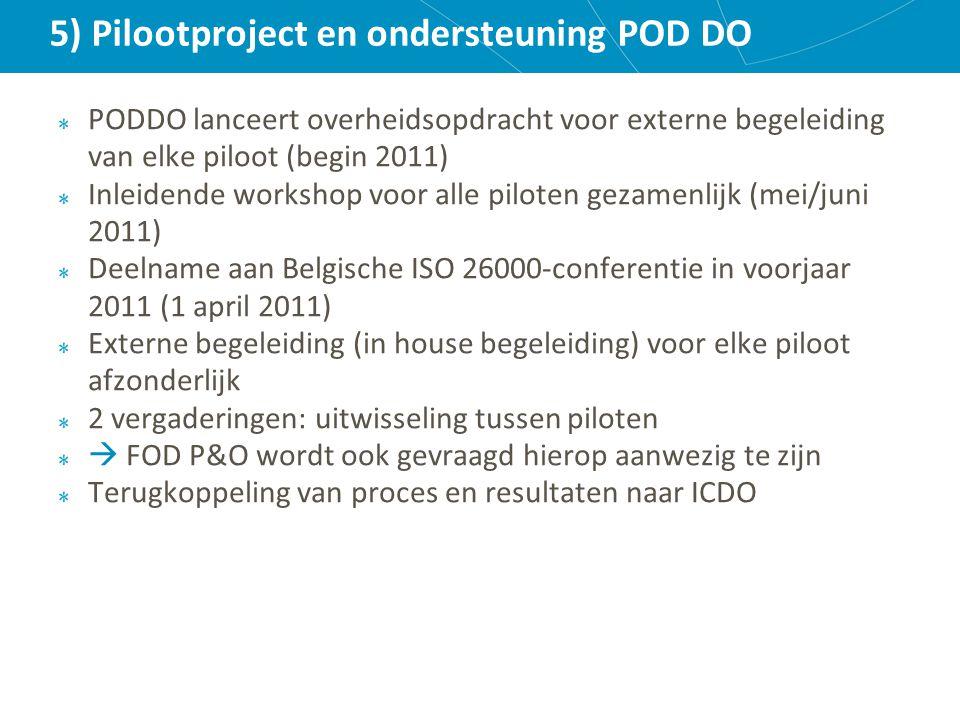 5) Pilootproject en ondersteuning POD DO