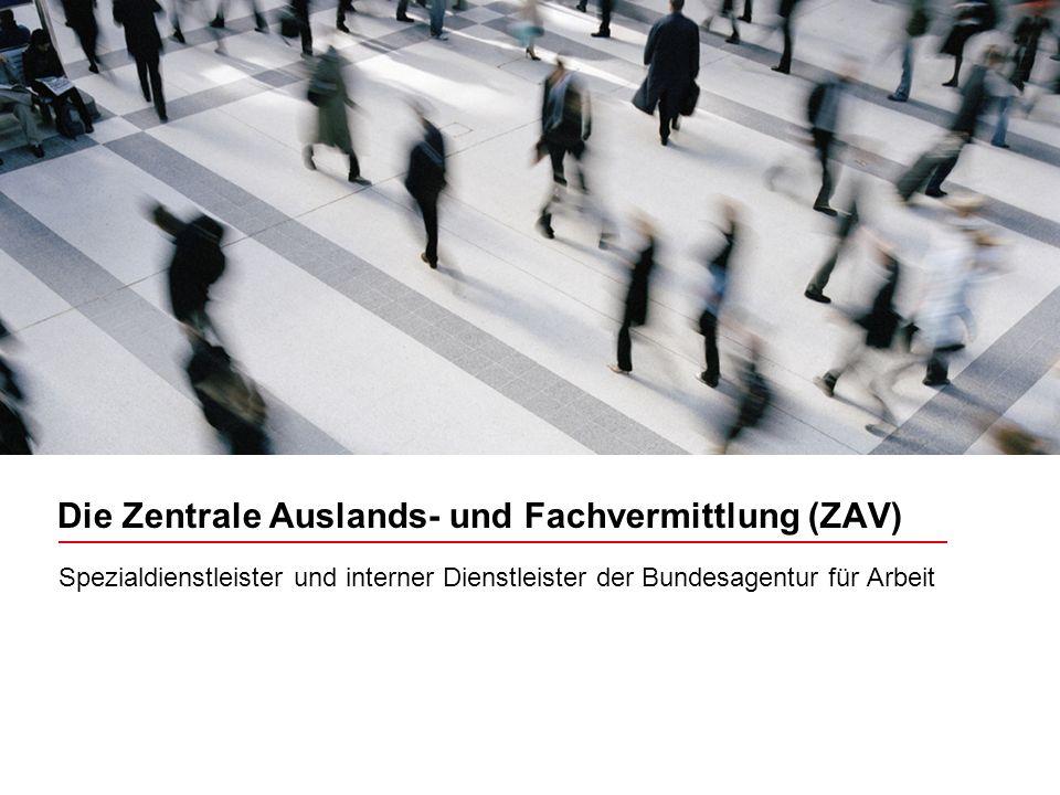Die Zentrale Auslands- und Fachvermittlung (ZAV)