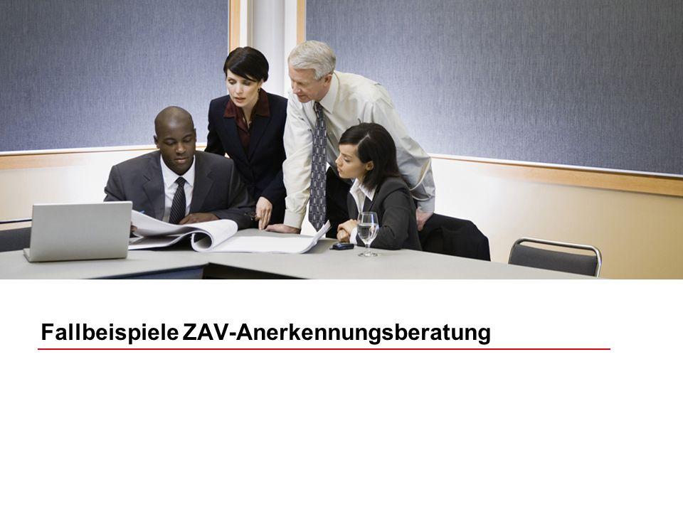 Fallbeispiele ZAV-Anerkennungsberatung