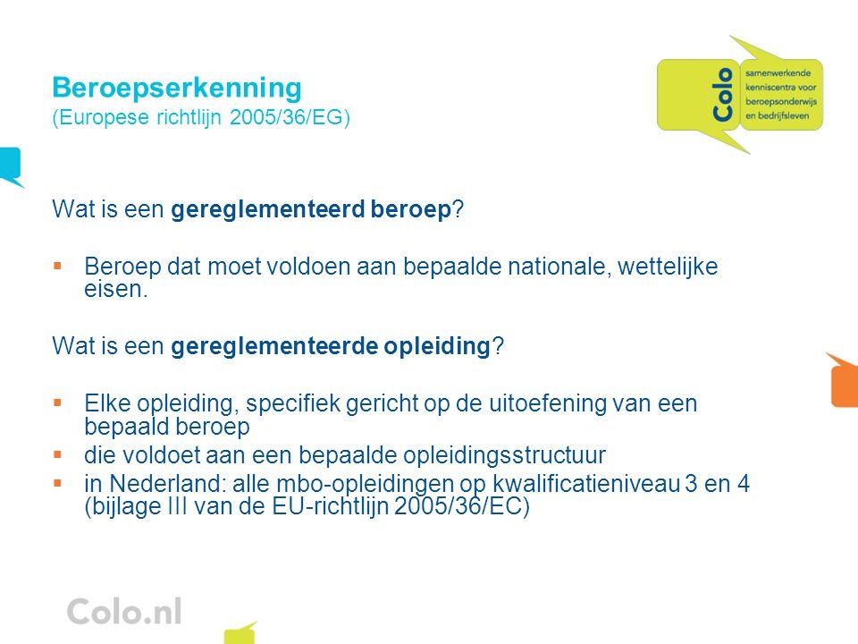 Beroepserkenning (Europese richtlijn 2005/36/EG)