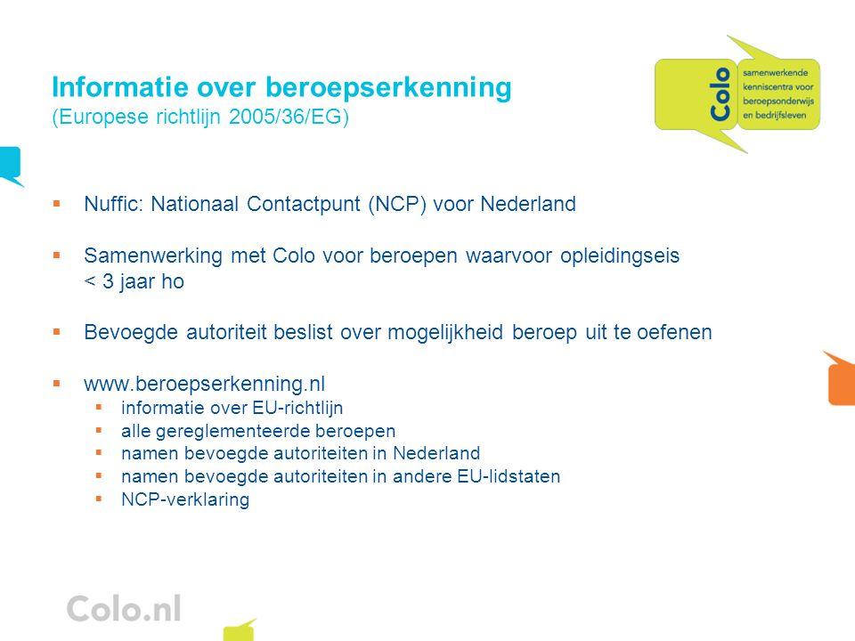 Informatie over beroepserkenning (Europese richtlijn 2005/36/EG)