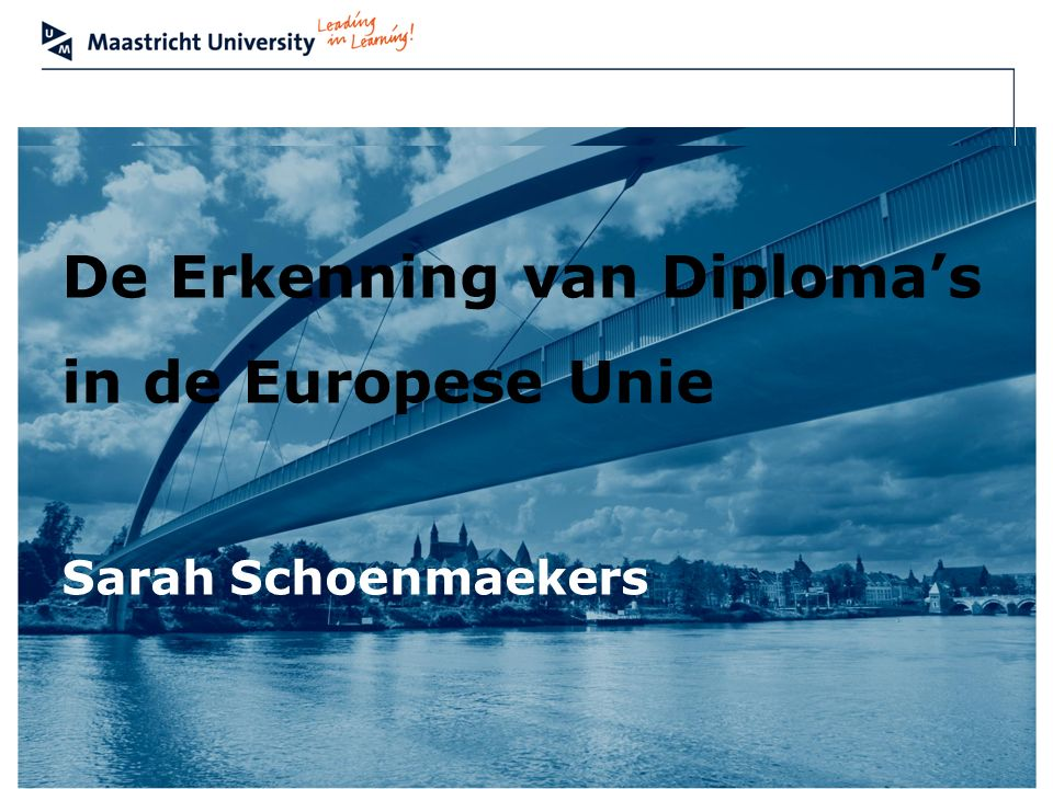 De Erkenning van Diploma's in de Europese Unie