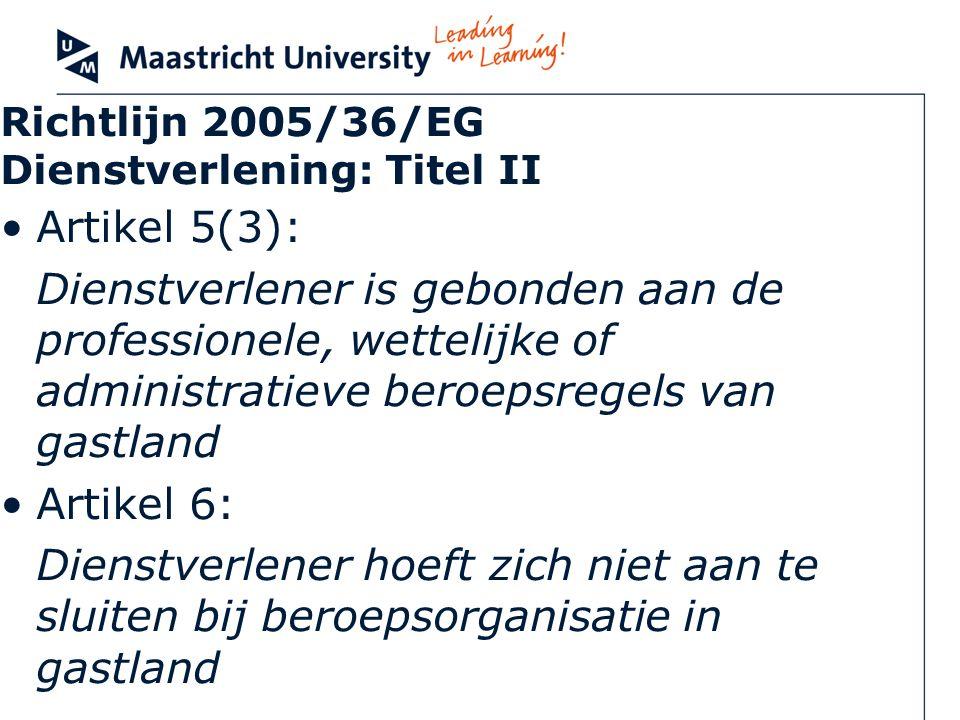 Richtlijn 2005/36/EG Dienstverlening: Titel II