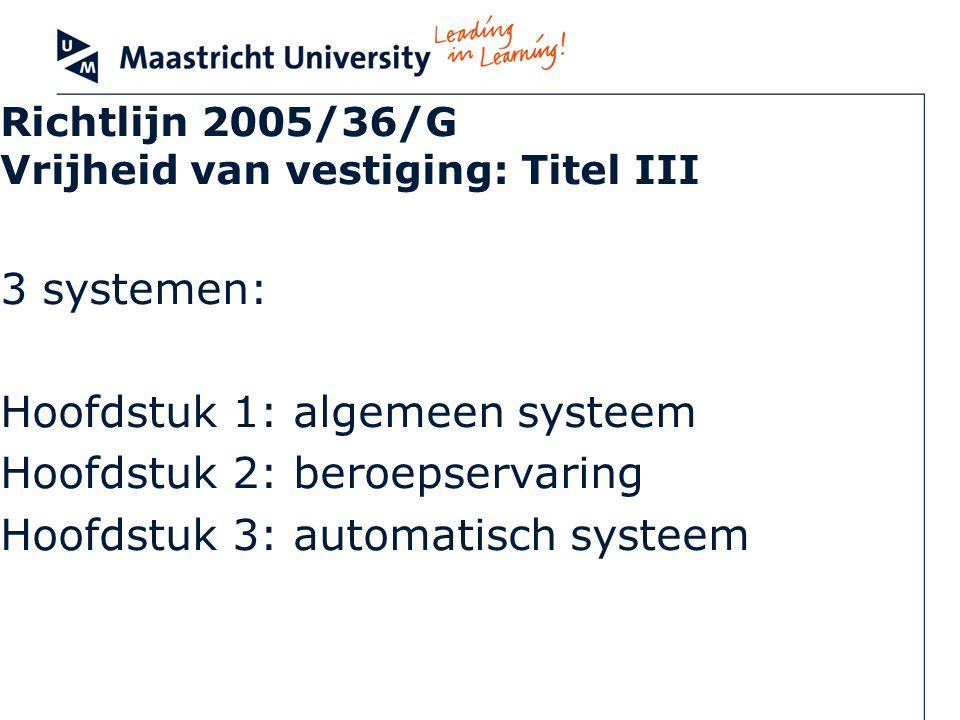Richtlijn 2005/36/G Vrijheid van vestiging: Titel III