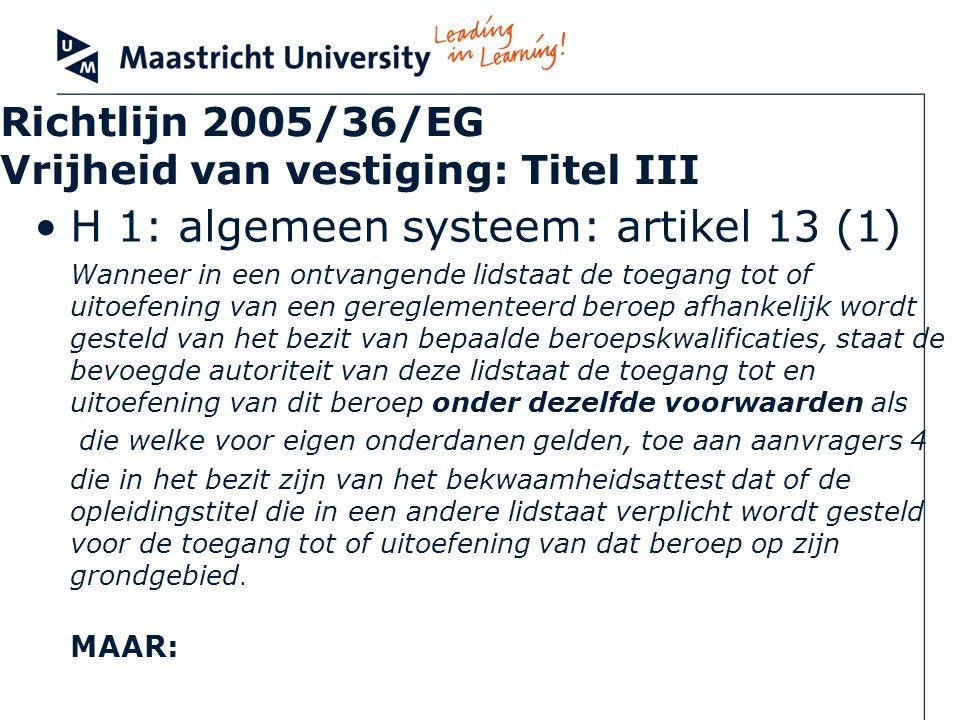 Richtlijn 2005/36/EG Vrijheid van vestiging: Titel III