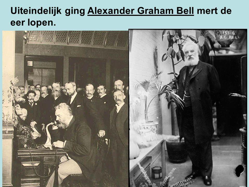 Uiteindelijk ging Alexander Graham Bell mert de eer lopen.