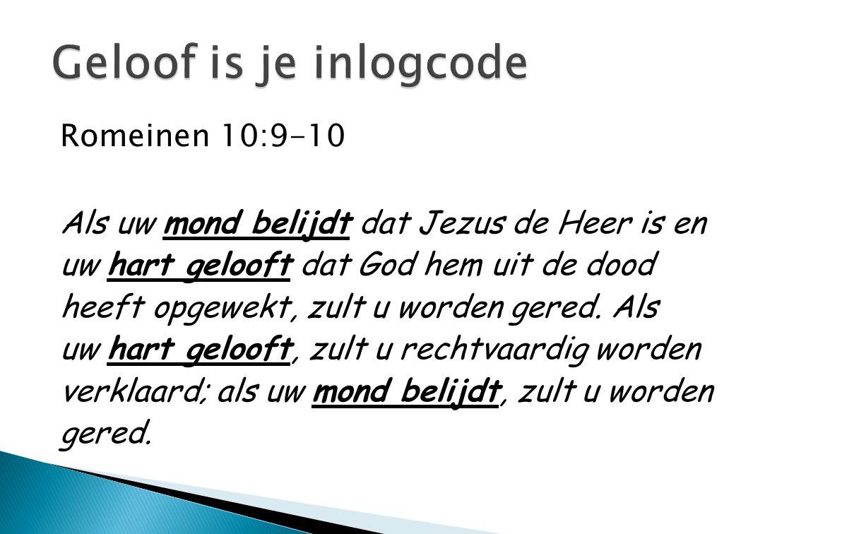 Geloof is je inlogcode