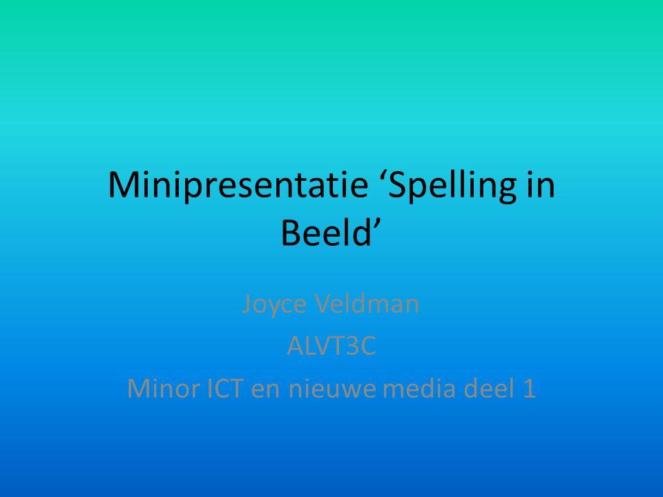 Minipresentatie 'Spelling in Beeld'