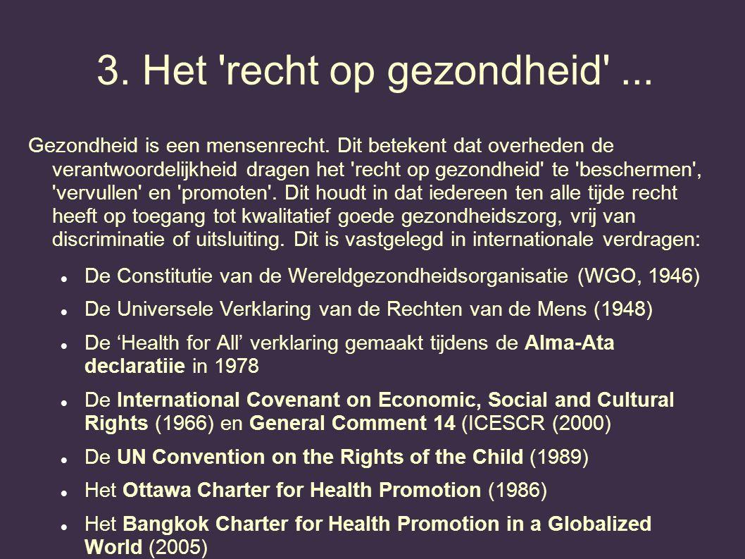 3. Het recht op gezondheid ...