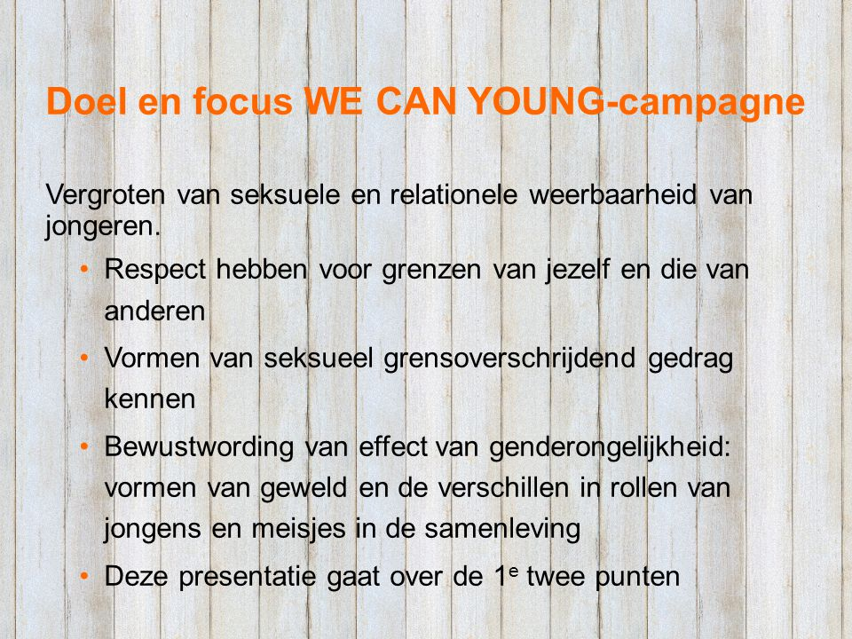 Doel en focus WE CAN YOUNG-campagne