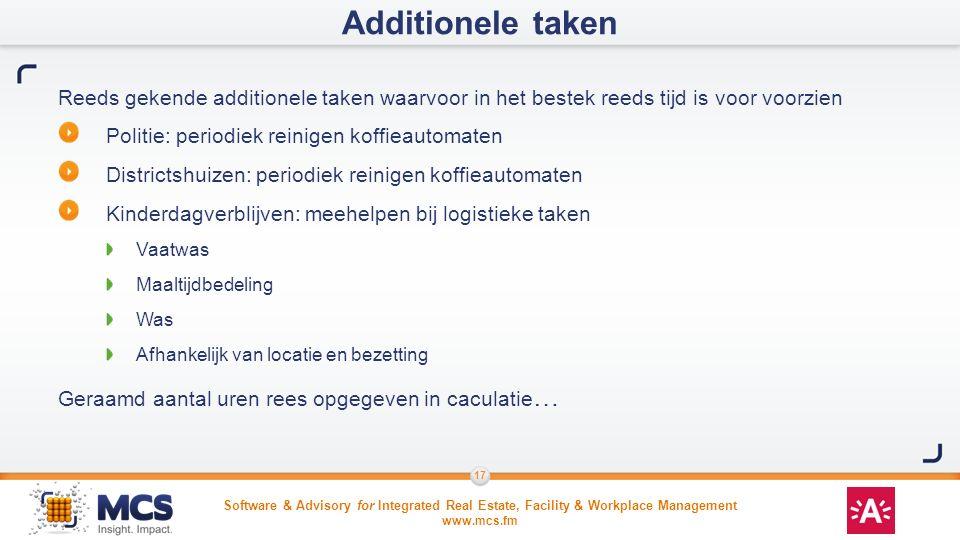 Additionele taken Reeds gekende additionele taken waarvoor in het bestek reeds tijd is voor voorzien.