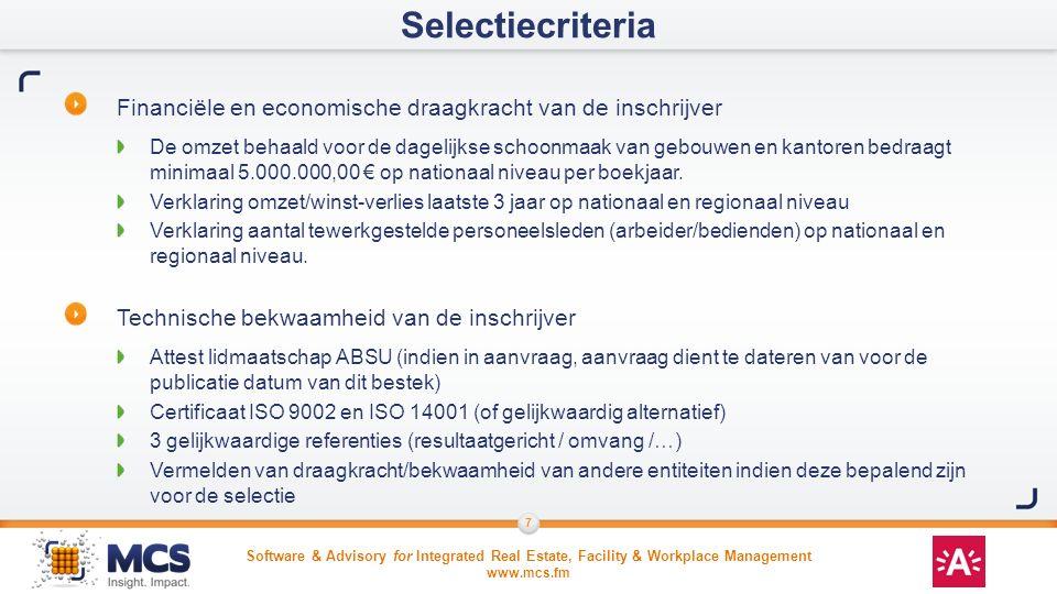 Selectiecriteria Financiële en economische draagkracht van de inschrijver.