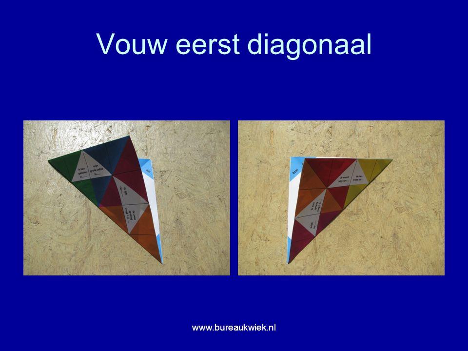 Vouw eerst diagonaal www.bureaukwiek.nl