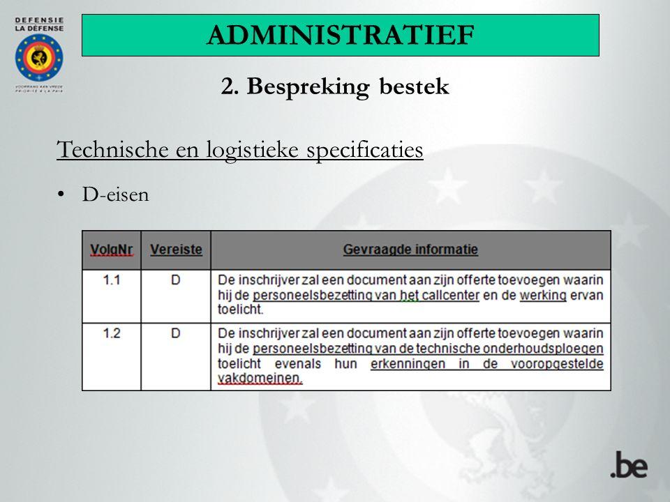 ADMINISTRATIEF 2. Bespreking bestek