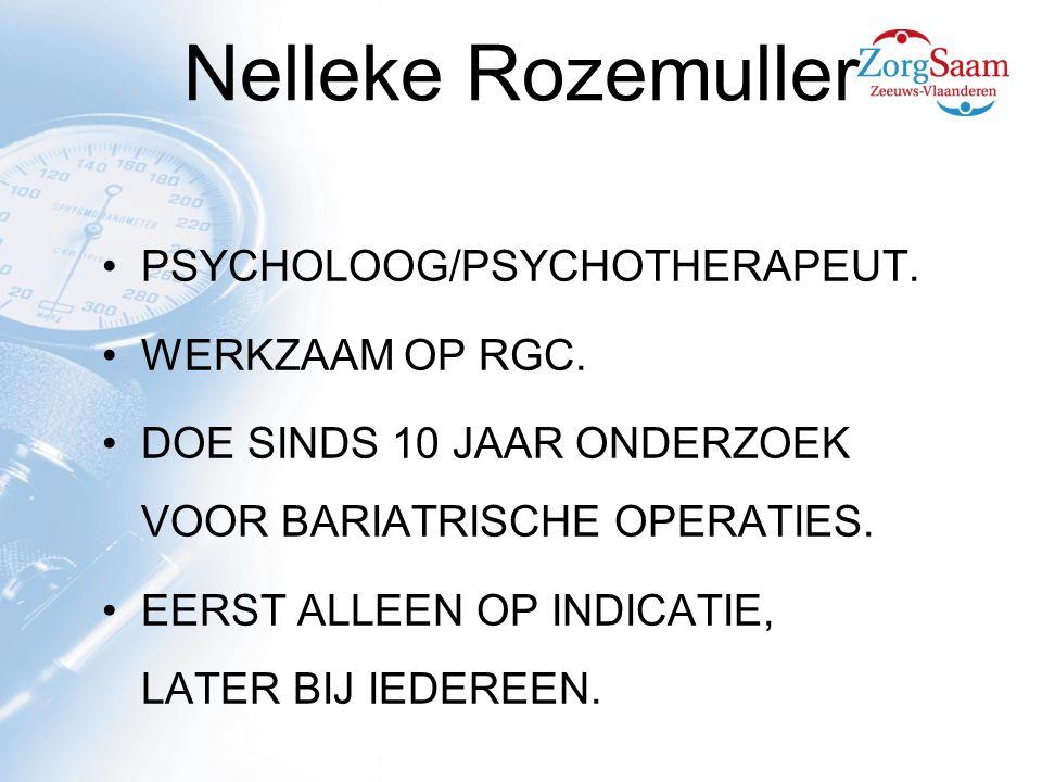 Nelleke Rozemuller PSYCHOLOOG/PSYCHOTHERAPEUT. WERKZAAM OP RGC.