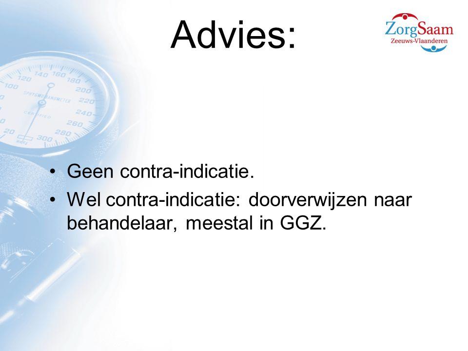 Advies: Geen contra-indicatie.