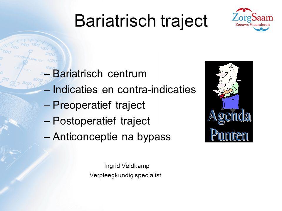 Bariatrisch traject Bariatrisch centrum