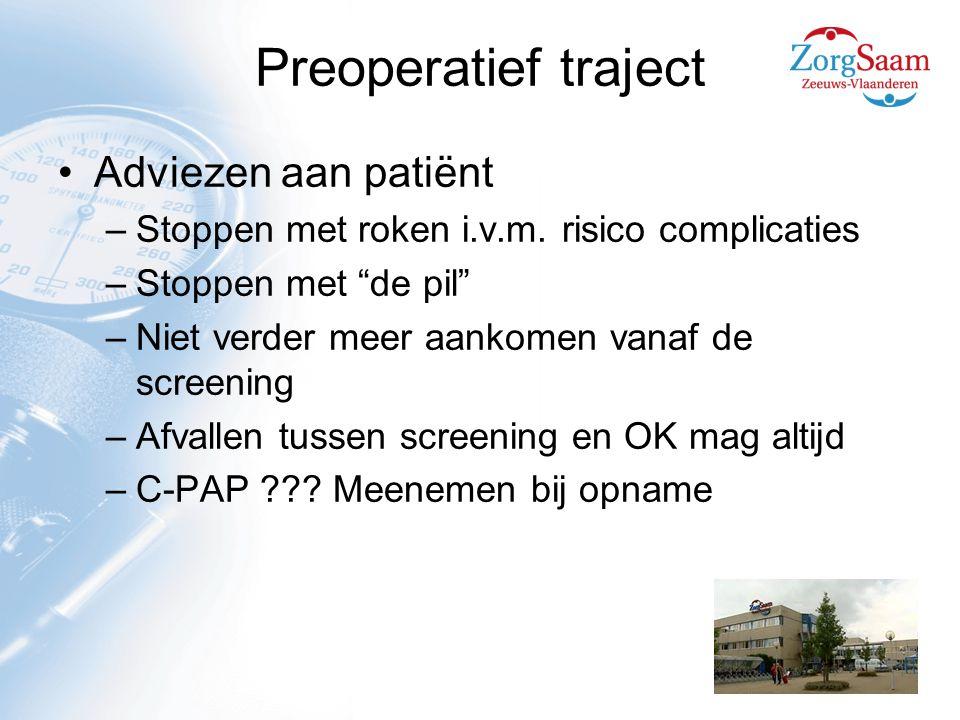 Preoperatief traject Adviezen aan patiënt